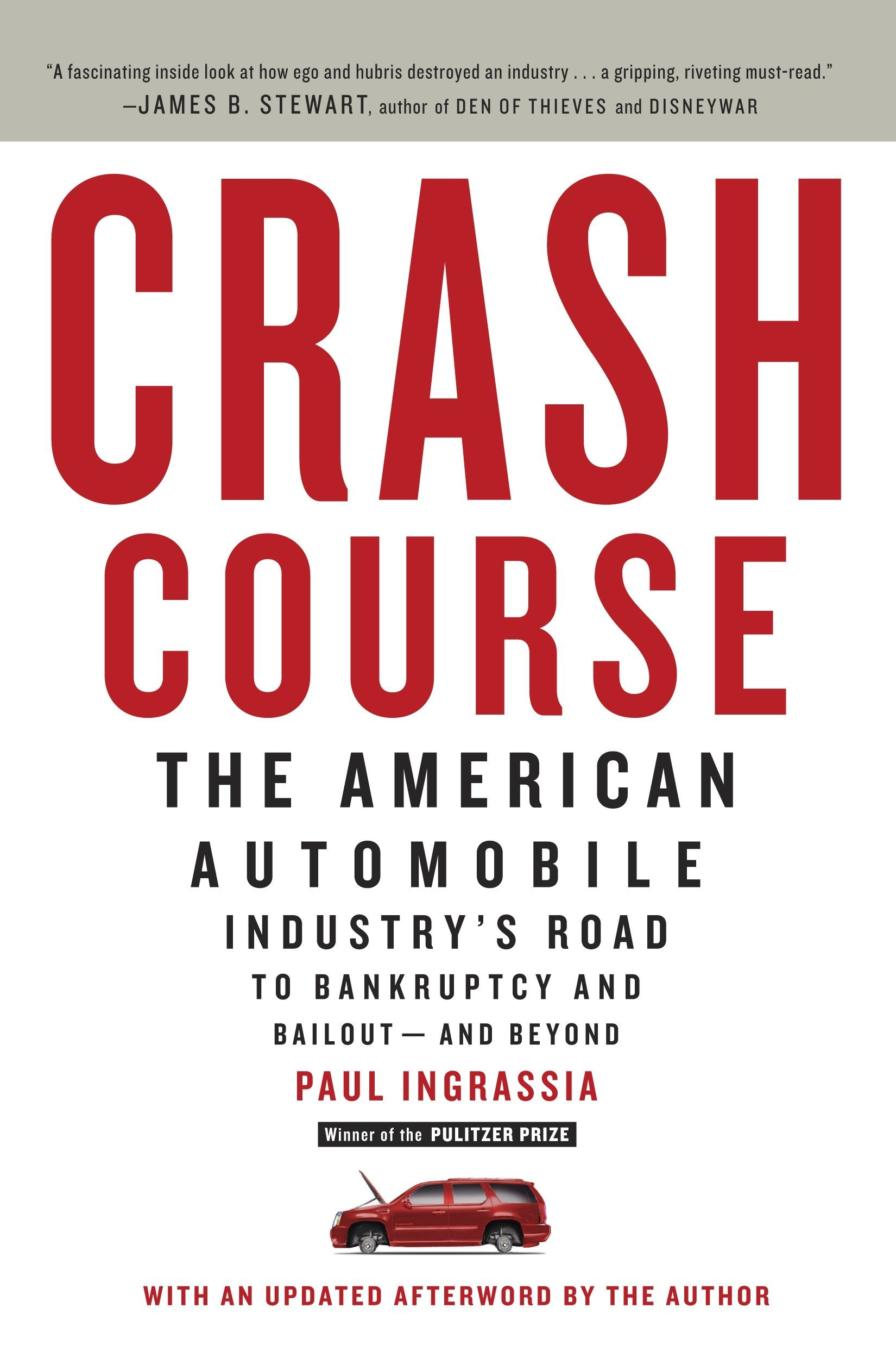 crash course the american automobile industry s road to bankruptcy