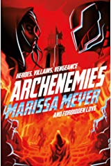 Archenemies (Renegades Book 2) Kindle Edition