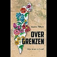 Over grenzen: Mijn leven in Israël