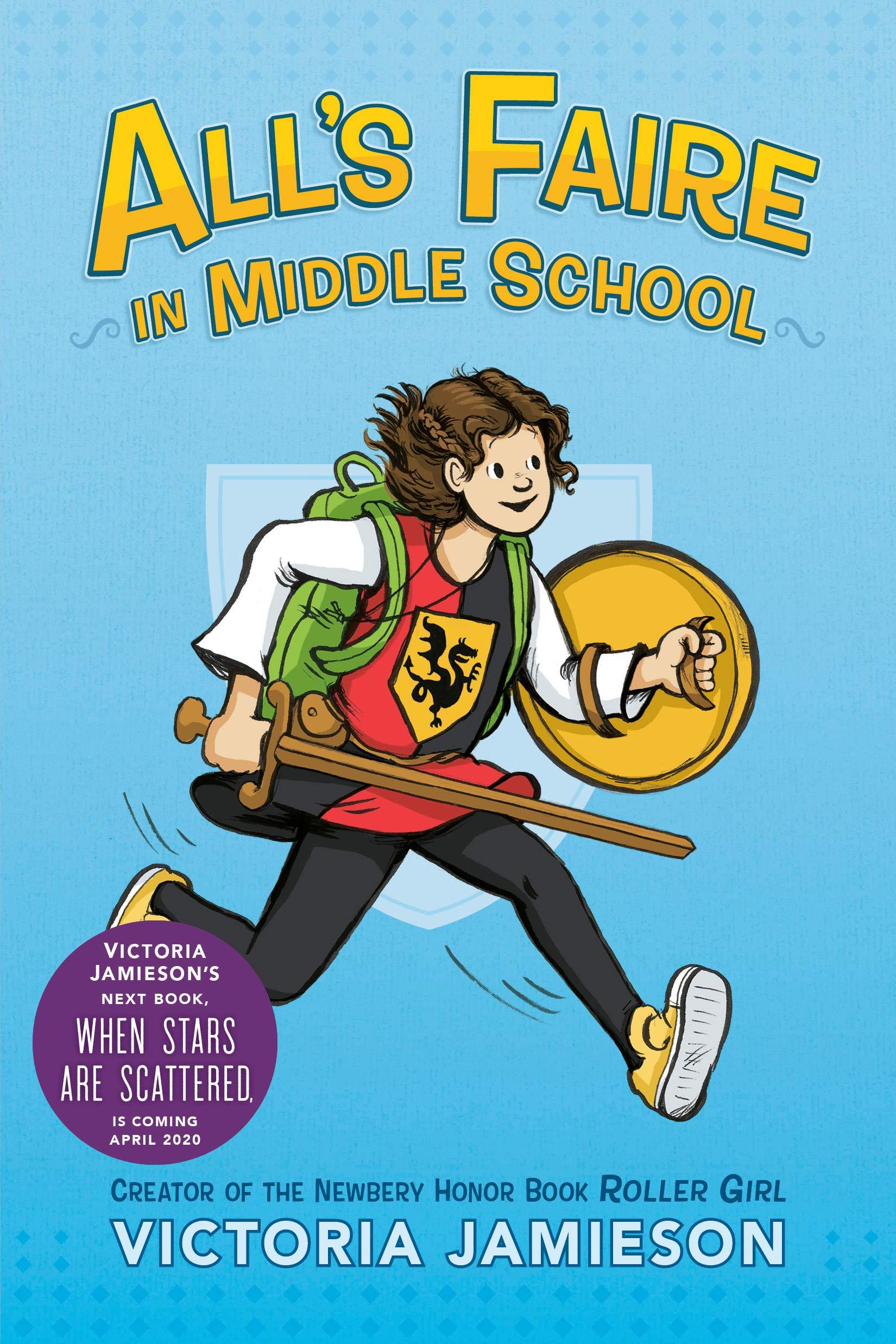All's Faire in Middle School: Jamieson, Victoria: 9780525429999 ...