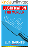 Justification for Murder (The Darcy Lynch Series Book 1)