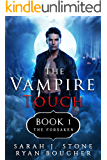 The Vampire Touch 1: The Forsaken (English Edition)