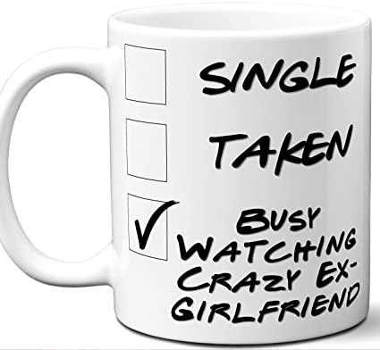 Crazy Ex Girlfriend Gift For Fans Lovers Funny Parody TV Show Mug