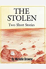 The Stolen: Two Short Stories (The Meaning Wars Book 2) Kindle Edition