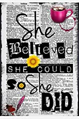 She Believed She Could So She Did Paperback