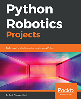 Amazon com: ROS Robotics Projects: Make your robots see, sense, and
