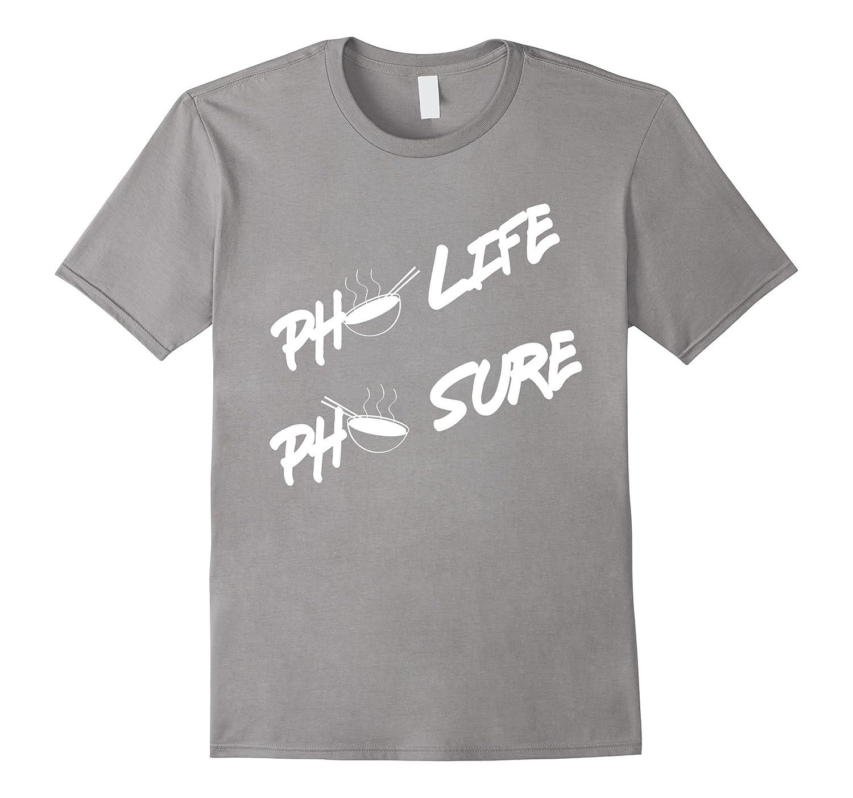 Pho Life Pho Sure Viet Thug Viet T-Shirt