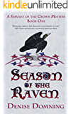 Season of the Raven (A Servant of the Crown Mystery Book 1) (English Edition)