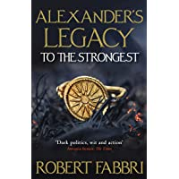 Alexander's Legacy: To The Strongest: 1
