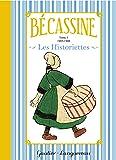 Bécassine - Historiettes T1