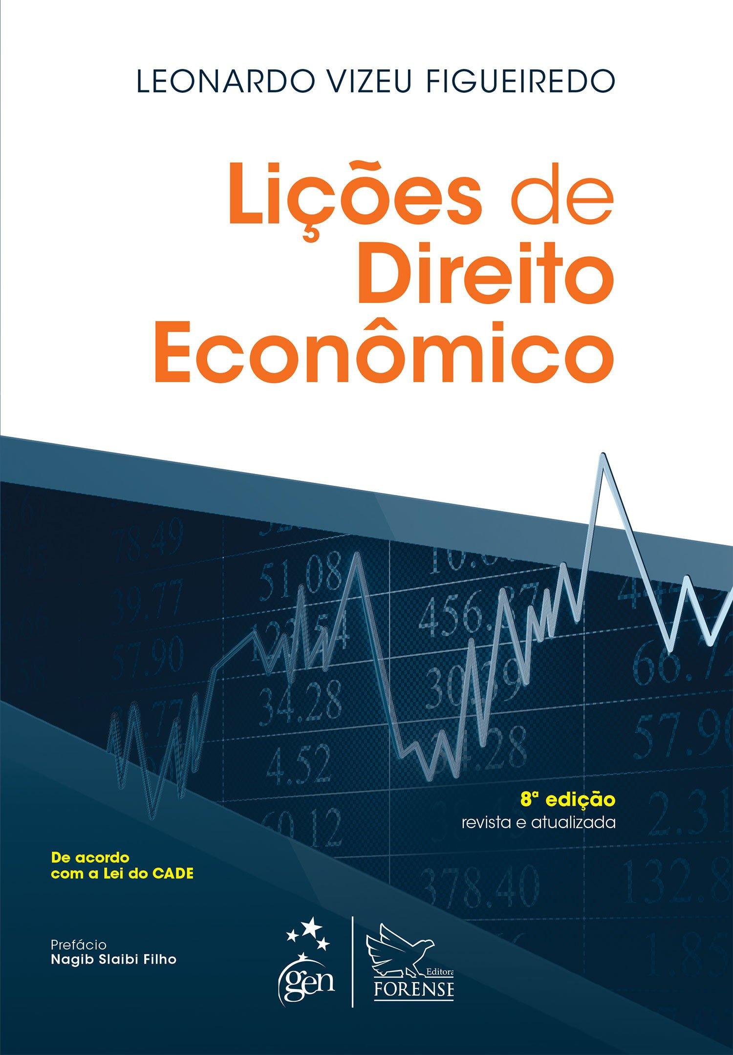 Read Online Li›es de Direito Econ™mico ebook