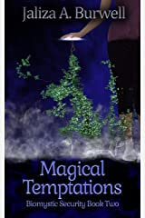 Magical Temptations (Biomystic Security Book 2) Kindle Edition
