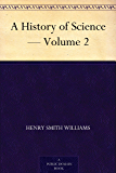 A History of Science — Volume 2