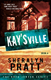 KaysVille (The Rhea Jensen Series Book 4)