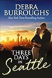 Three Days in Seattle, a Light Romantic Suspense