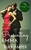 Presenting Emma: The Hotwife Coach Book Two
