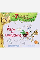 A Place for Everything: Habit 3 Kindle Edition