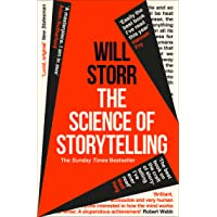 Storr, W: Science of Storytelling: Why Stories Make Us Human, and How to Tell Them Better