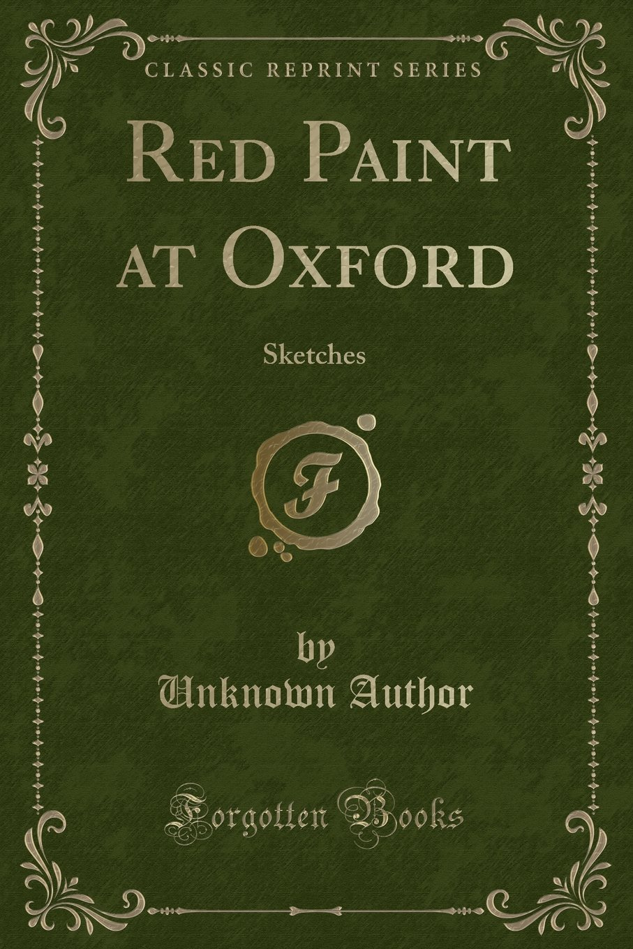 Download Red Paint at Oxford: Sketches (Classic Reprint) pdf epub