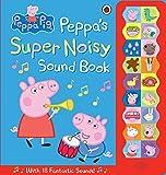 Peppa Pig. PeppaŽs Super Noisy Sound Book