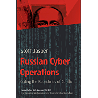 Russian Cyber Operations: Coding the Boundaries of Conflict