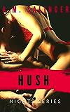 Hush (Nights Series Book 8)