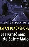 Les Fantômes de Saint-Malo (Les Mystères de la Tamise t. 3)