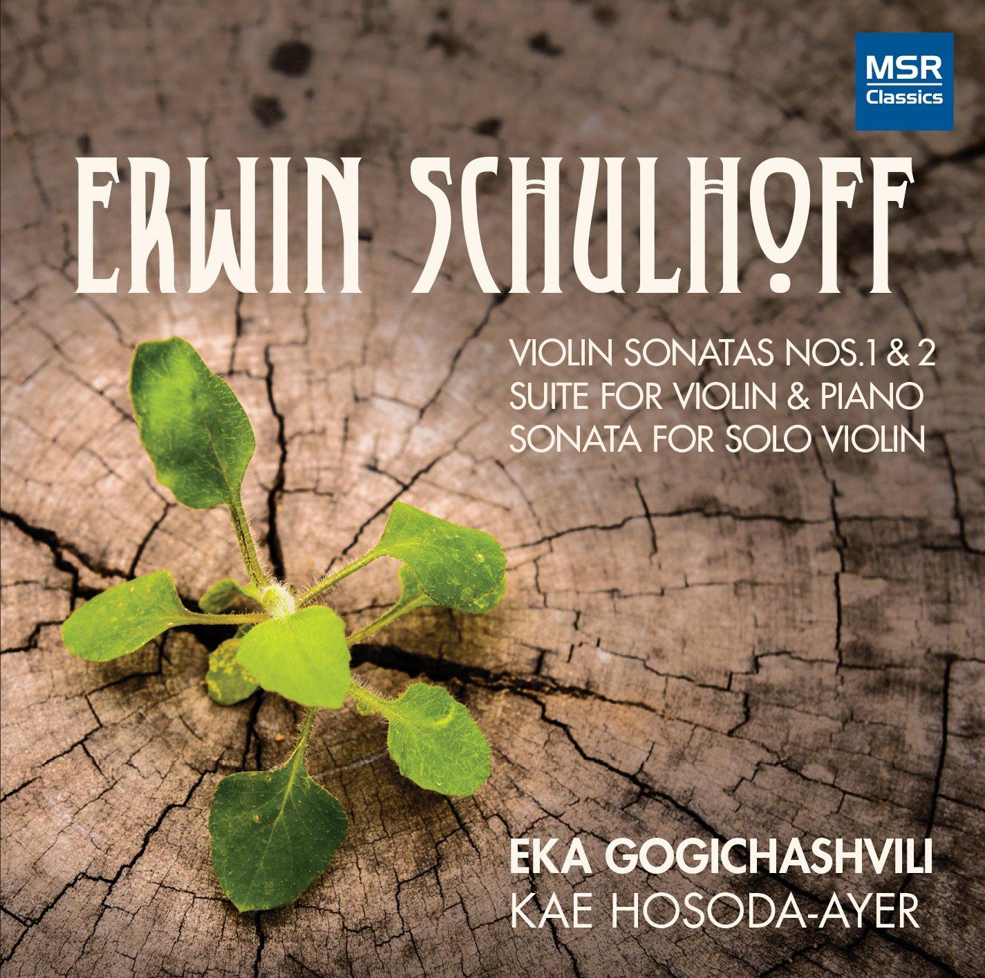 CD : EKA GOGICHASHVILI (VIOLIN) - KAE HOSODA-AYER (PIANO) - Schulhoff: Violin Sonatas Nos. 1 & 2 (CD)