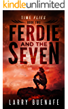 Ferdie and the Seven: book two: Time Flies