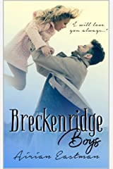 Breckenridge Boys: A Forever Family Story Kindle Edition