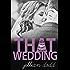 That Wedding: A Contemporary Boy Next Door Wedding Romance (That Boy Series Book 2)