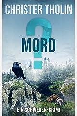 MORD?: Ein Schweden-Krimi (Die Stockholm Detektive 3) (German Edition) Kindle Edition
