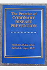 The Practice of Coronary Disease Prevention Paperback