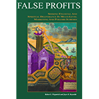 False Profits: Seeking Financial and Spiritual Deliverance in Multi-Level Marketing and Pyramid Schemes
