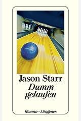 Dumm gelaufen (detebe) (German Edition) eBook Kindle