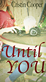 Until You: Until Series book 2.5