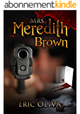 Mrs Meredith Brown