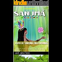 Livro de Sanumá em 6 idiomas: Português, Inglês, Espanhol, Francês, Italiano e Norueguês