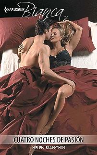 Cuatro noches de pasión (Bianca) (Spanish Edition)