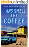 And Smell the Coffee (Down in Burned Fork Book 2)