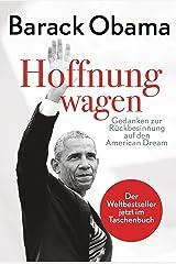 Hoffnung wagen: Gedanken zur Rückbesinnung auf den American Dream (German Edition) Kindle Edition