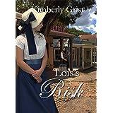 Lois's Risk (Carrie Town Texas Book 3)