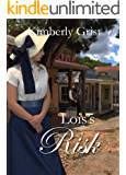 Lois's Risk (Carrie Town Texas Book 3)