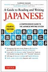 A Guide to Reading and Writing Japanese: Fourth Edition, JLPT All Levels (2,136 Japanese Kanji Characters) Paperback