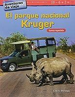 Aventuras De Viaje: El Parque Nacional Kruger: