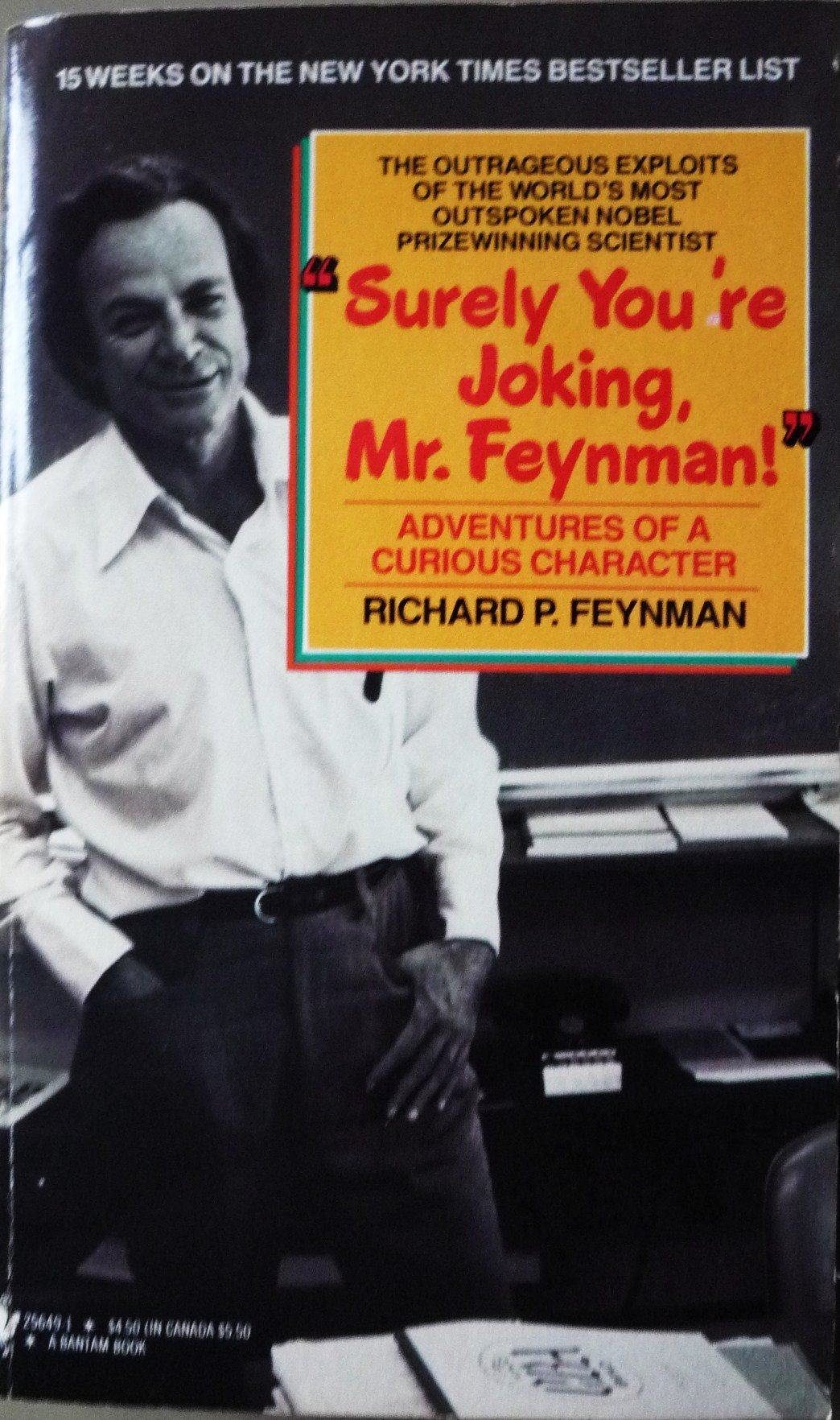 Surely You're Joking, Mr. Feynman!: Adventures of a Curious Character, Richard P. Feynman; Leighton, Ralph; Hutchings, Edward