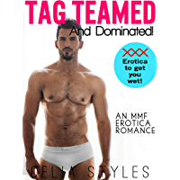 Tag Teamed and Dominated: An MMF Romance (English Edition)
