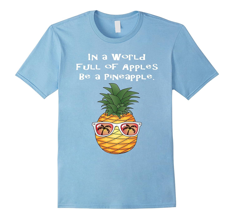 Be A Pineapple Glasses Hawaii Motivational T-Shirt Tee-PL