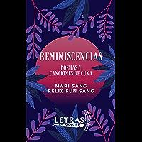 Reminiscencias: Poemas y Canciones de Cuna (Spanish Edition)