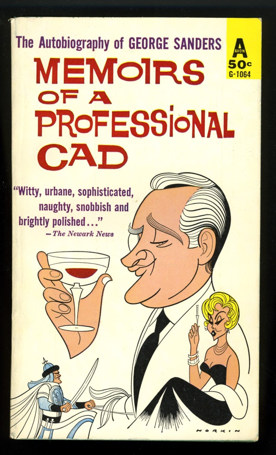 Memoirs of a Professional Cad - The Autobiography of George Sanders: George  Sanders: Amazon.com: Books